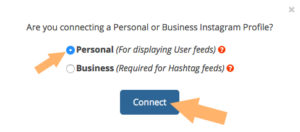 ポップアップが出てくるので、ハッシュタグのフィードが必要ないようでしたら「Personal」を選択して、「Connect」をクリックする。