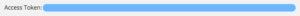 「Access Token」が表示されるので、「Access Token: 」より右側の英数字記号を全てコピーする。